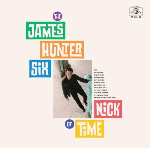 The James Hunter Six - The Nick Of Time - DAP061-1 - DAPTONE