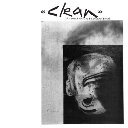 Severed Heads - Clean - DE265 - DARK ENTRIES