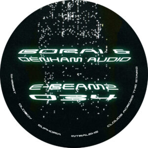 Borai/Denham Audio - Clouds Across The Stars - E-BEAMZ034 - E-BEAMZ