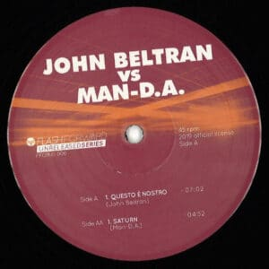 John Beltran/Man-D.A - Questo E Nostro / Saturn - FFORUS006 - FLASH FORWARD