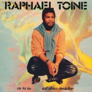 Raphael Toine - Ce ta Ou / Sud Africa Révolution - GLOSSY001T - GLOSSY MISTAKES