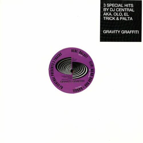 Dj Central/Olo/El Trick/Palta - Presents 3 Tracks - GRA013 - GRAVITY GRAFFITI