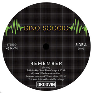 Gino Soccio - Remember/Dream On - GRWB-1207 - GROOVIN RECORDS