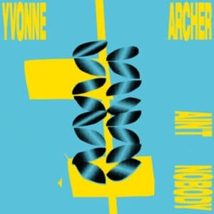 Yvonne Archer - Ain't Nobody - ISLE007 - ISLE OF JURA RECORDS