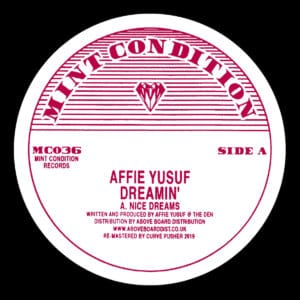 Affie Yusuf - Dreamin' - MC036 - MINT CONDITION