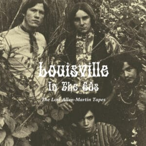 Various - Louisville in the 60s - The Lost Allen-Martin Tapes - OSR077 - OUT-SIDER MUSIC