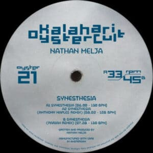 Nathan Melja - Synesthesia (Anthony Naples & Pariah Remixes) - OYSTER21 - KALAHARI OYSTER CULT