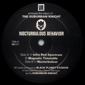 Suburban Knight - Nocturbulous Behavior - UR011 - UNDERGROUND RESISTANCE