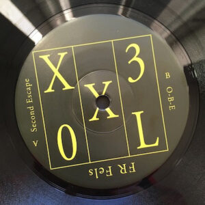 Fr Feels - Second Escape/O-B-E - XXL03 - ORTLOFF RECORDS