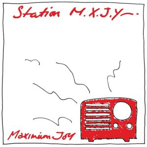 Maximum Joy - Station M.X.J.Y - 1972-05 - 1972