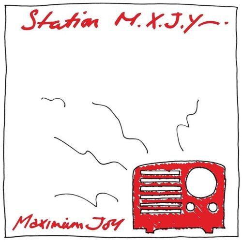 Maximum Joy - Station M.X.J.Y - 1972-05 - 1972