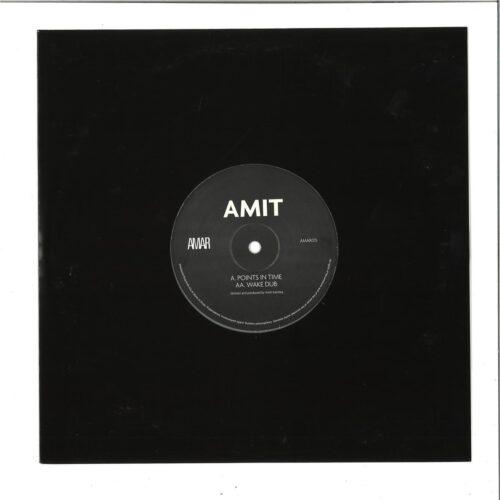Amit - Points In Time / Wake Dub - AMAR015 - AMAR