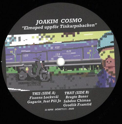Joakim Cosmo - Elmoped uppfor Tinkarpsbacken - Borft171 - BÖRFT RECORDS
