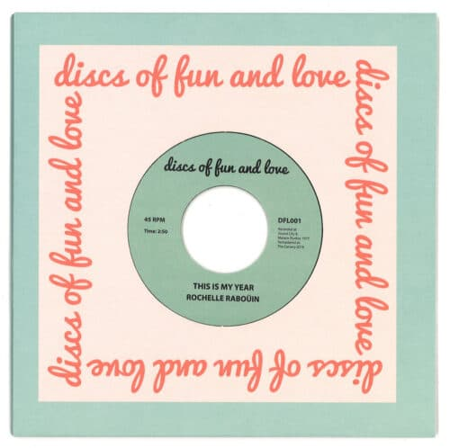 Rochelle Rabouin - This Is My Year - DFL001 - DISCS OF FUN OF LOVE