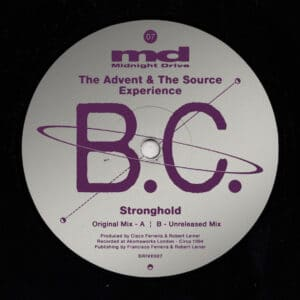 B.C/The Advent/The Source Experience - Stronghold - DRIVE007 - MIDNIGHT DRIVE
