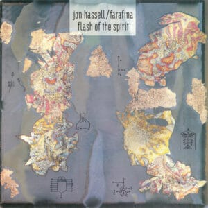 Jon Hassell and Farafina - Flash of the Spirit - GBLP087 - Tak:til