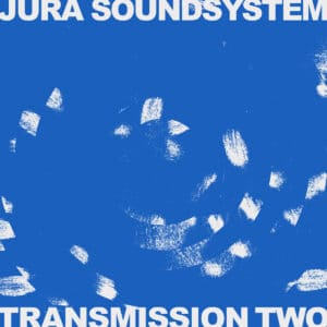 Various/Jura Soundsystem - Transmission Two - ISLELP006 - ISLE OF JURA RECORDS