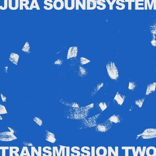 Various/Jura Soundsystem - Transmission Two - ISLELP006 - ISLE OF JURA RECORDS