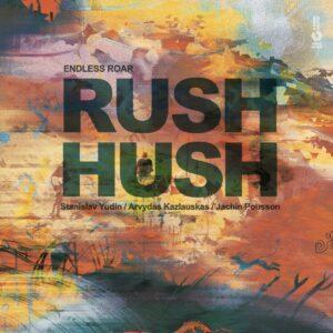 Endless Roar - Rush Hush - JRA005 - JERSIKA