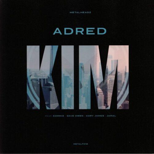 Adred - Kim - METALP18 - METALHEADZ