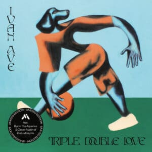 Ivan Ave - Triple Double Love / Phone Won't Charge - MI-017 - MUTUAL INTENTIONS