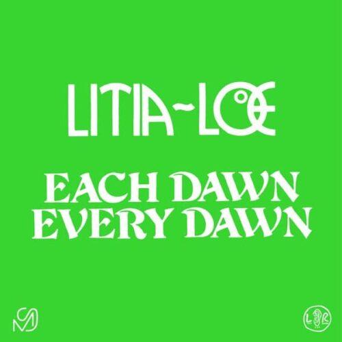 Litia~Loe - Each Dawn Every Dawn - MS03 - MIXED SIGNALS