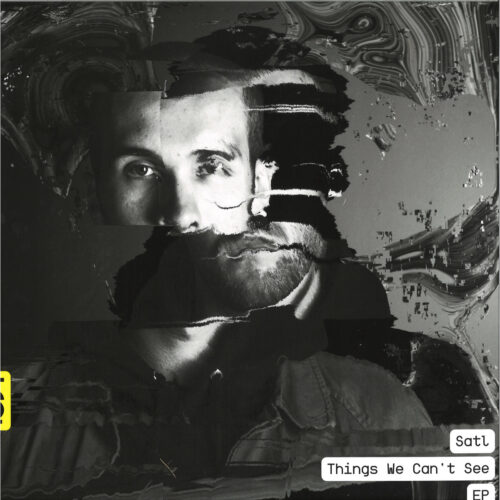 Satl - Things We Can't See EP - NQ013 - THE NORTH QUARTER
