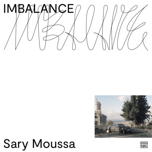 Sary Moussa - Imbalance - OP052 - OTHER PEOPLE