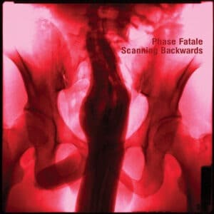 Phase Fatale - Scanning Backwards - OSTGUTLP34 - OSTGUT TON