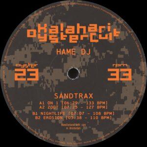 DJ Hame - Sandtrax EP - OYSTER23 - KALAHARI OYSTER CULT