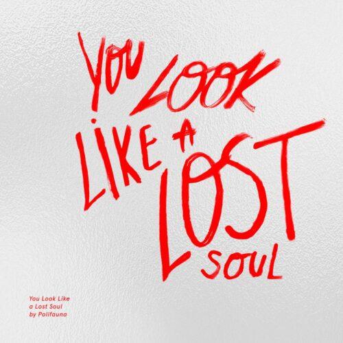 Polifauna - You look like a lost soul - PLFN-01 - YADDA YADDA