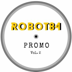 Robot84 - Promo Vol 2 (Robot84 Balearic mix) - R84002 - ROBOT 84