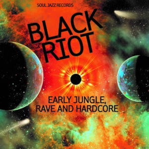 Various - BLACK RIOT Early Jungle