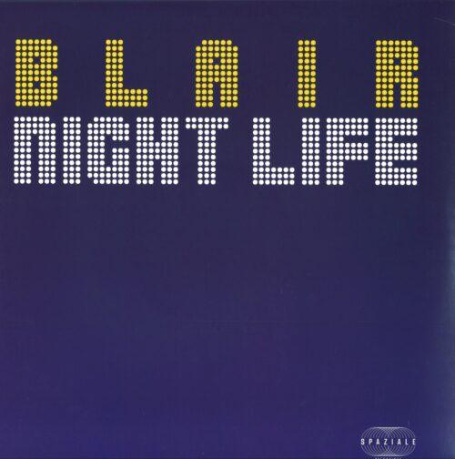 Blair - Nightlife / Virgo Princess - SPZ005 - SPAZIALE RECORDINGS