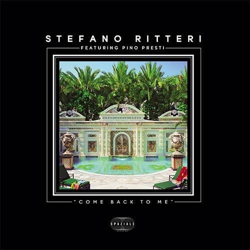 Stefano Ritteri - Come Back To Me - SPZ006 - SPAZIALE RECORDINGS