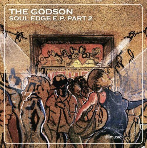 The Godson/Rick Wilhite - Soul Edge EP 2 - STILLM002 - STILL MUSIC