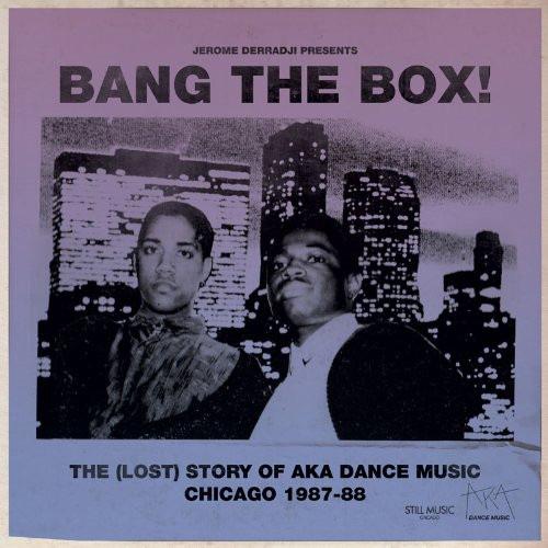 Various/Jerome Derradji - The (Lost) Story Of AKA Dance Music Chicago 1987-88 - STILLMDLP010 - STILL MUSIC