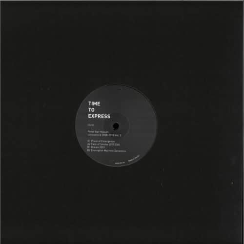 Peter Van Hoesen - Uncovered 2008-2018 Vol. 3 - T2X036 - TIME TO EXPRESS