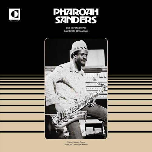 Pharoah Sanders - Live In Paris (1975) - TRS15 - TRANSVERSALES DISQUES
