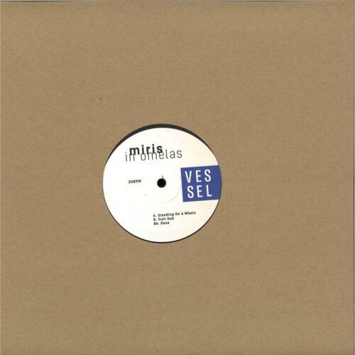 Miris - In Omelas - VSSL001 - VESSEL RECORDS