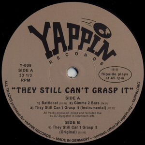 DJ Slyngshot - They Still Can't Grasp It - Y-008 - YAPPIN