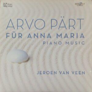 Arvo Pärt/Jeroen Van Veen - Für Anna Maria (Piano Music) - 5028421900001 - BRILLIAN CLASSICS
