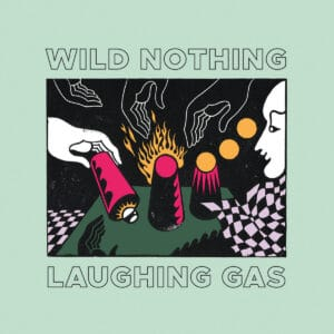 Wild Nothing - Laughing Gas EP - CT-311 - CAPTURED TRACKS
