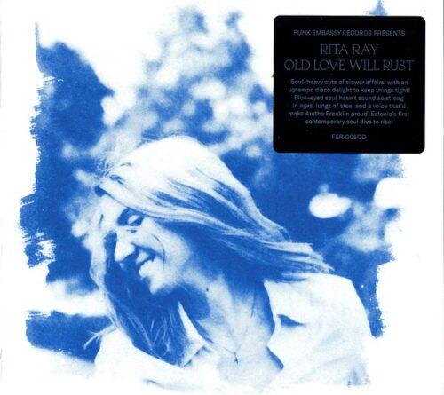 Rita Ray - Old Love Will Rust - FER-005CD - FUNK EMBASSY RECORDS