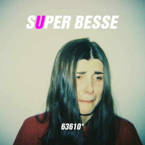 Super Besse - 63610 - ILOVEYOUREC017 - I Love You Records