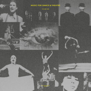 Various - Music For Dance & Theatre – Volume One - MFM045 - MUSIC FROM MEMORY