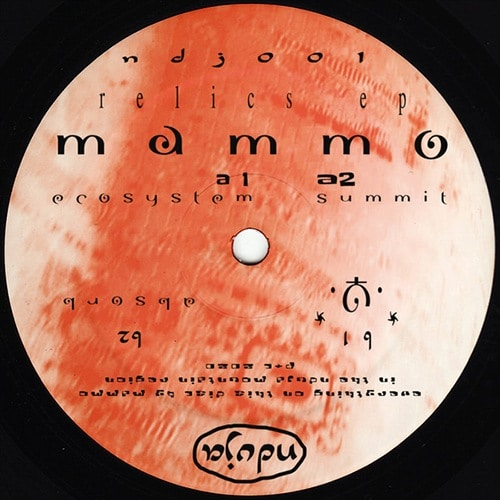 Mammo - Relics EP - NDJ001 - Nduja