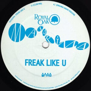 Masarima - Freak Like U - Royal048 - Royal Oak