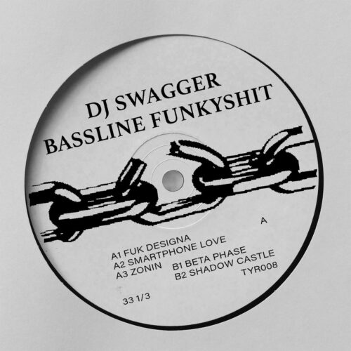DJ Swagger - Bassline Funkyshit EP - TYR008 - THIRTY YEAR RECORDS