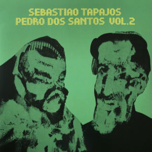 Sebastiao Tapajos/Pedro Dos Santos - Sebastiao Tapajos / Pedro Dos Santos Vol. 2 - VAMPI212 - VAMPI SOUL